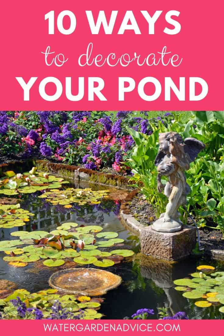 decorate a pond